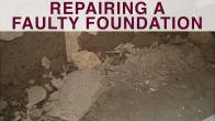 Repairing a Faulty Foundation